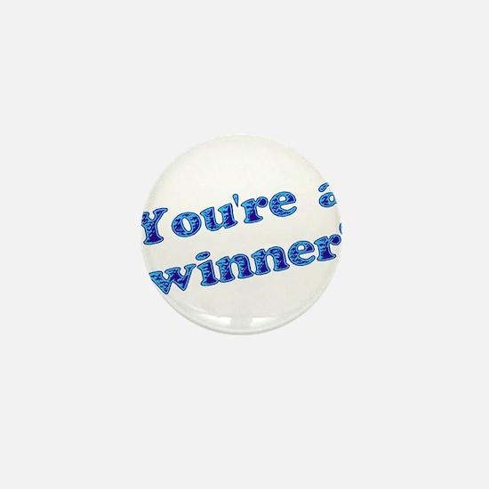 You're A Winner Mini Button (100 pack)