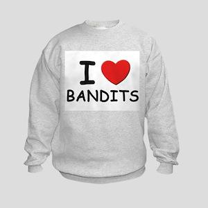 I love bandits Kids Sweatshirt