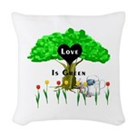 love is green Woven Throw Pillow