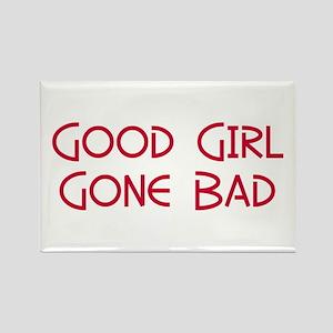 Good Girl Gone Bad Rectangle Magnet