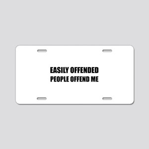 Easily Offended People Offend Me Aluminum License
