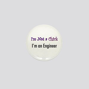 Not a Chick, Engineer Mini Button