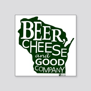 Beer, Chees & Good Company in Green Sticker
