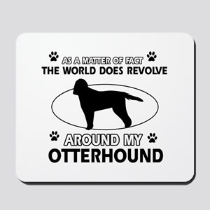 Otterhound dog funny designs Mousepad