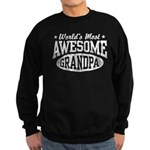 World's Most Awesome Grandpa Sweatshirt (dark)