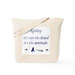 It isn't the Breed Tote Bag