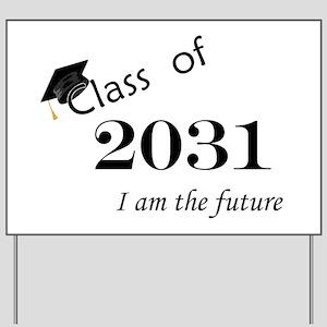 Born in 2013/Class of 2031 Yard Sign