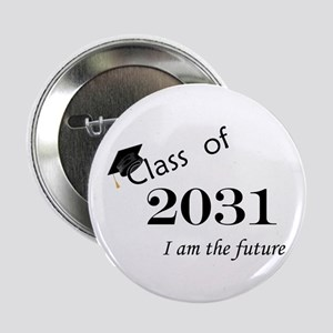 "Born in 2013/Class of 2031 2.25"" Button"
