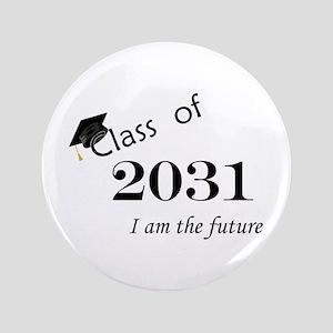 "Born in 2013/Class of 2031 3.5"" Button"