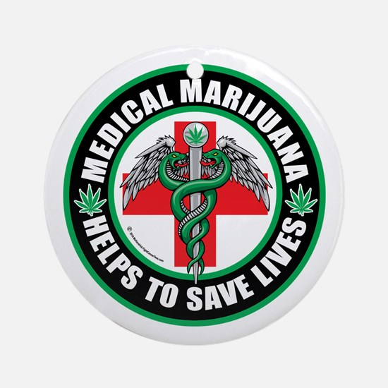 Medical-Marijuana-Helps-Saves-Lives.png Ornament (
