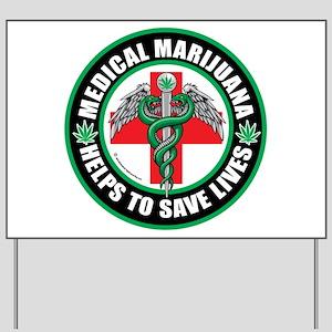 Medical-Marijuana-Helps-Saves-Lives Yard Sign