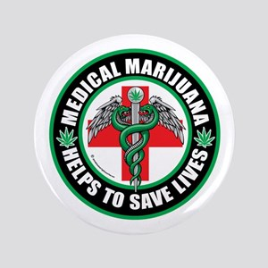 "Medical-Marijuana-Helps-Saves-Lives 3.5"" Butto"