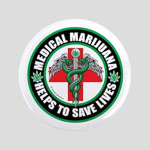 "Medical-Marijuana-Helps-Saves-Lives 3.5"" Butto"