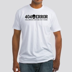 404 Error Halloween Costume Not Fou Fitted T-Shirt