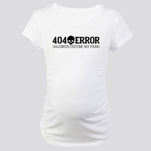 404 Error Halloween Costume Not Maternity T-Shirt
