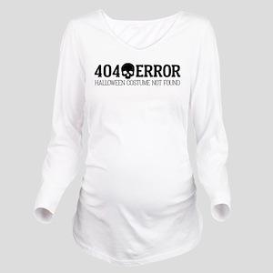 404 Error Halloween Long Sleeve Maternity T-Shirt