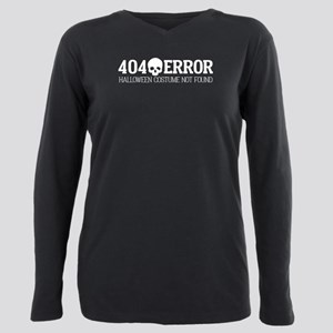 404 Error Halloween Cost Plus Size Long Sleeve Tee