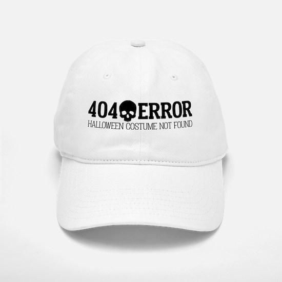 404 Error Halloween Costume Not Found Baseball Baseball Cap
