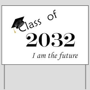 Born in 2014/Class of 2032 Yard Sign