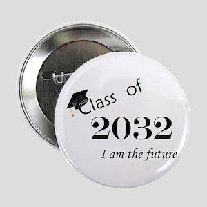 "Born in 2014/Class of 2032 2.25"" Button"
