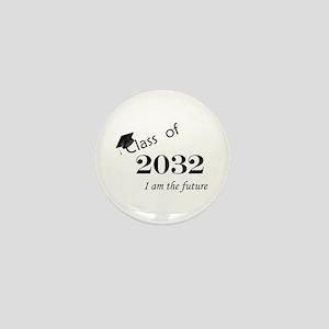 Born in 2014/Class of 2032 Mini Button