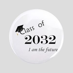 "Born in 2014/Class of 2032 3.5"" Button"