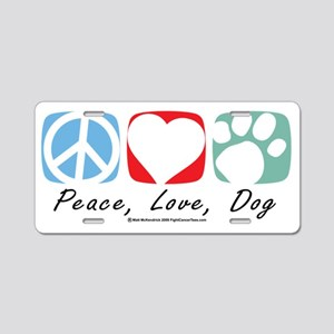 Peace-Love-Dog-2009 Aluminum License Plate