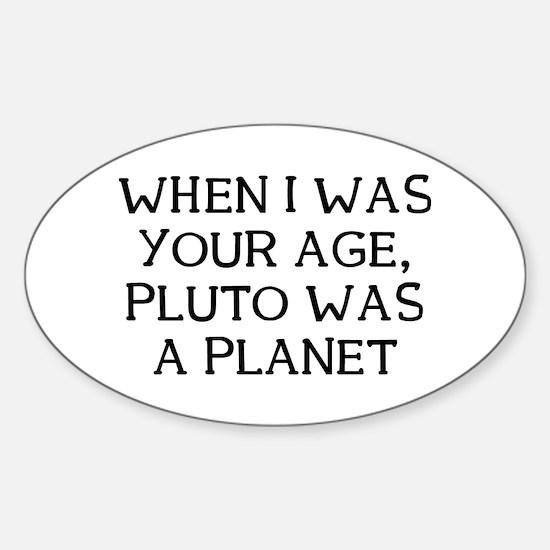 When Pluto Sticker (Oval)