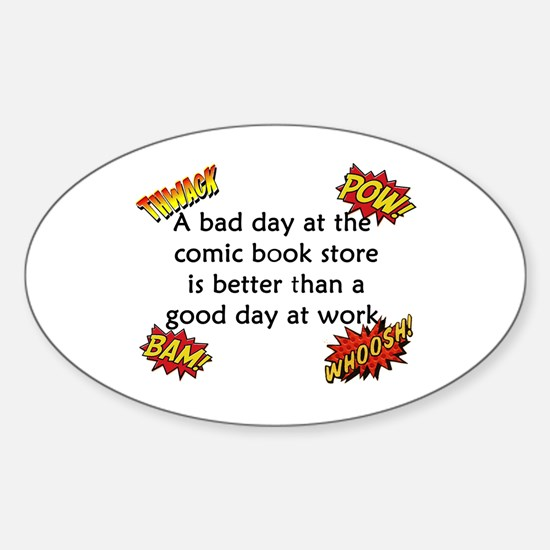 Comics Are Better Than Work Decal
