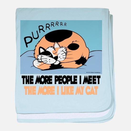 The More People I Meet Cat baby blanket