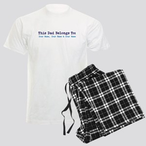 This Dad Belongs To: Personalized! Pajamas