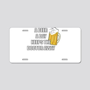 A BEER A DAY KEEPS THE DOCTOR AWAY FUNNY BEER DRIN