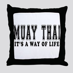 Muay Thai Is Life Throw Pillow