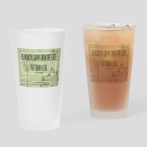 Medicine From The Earth Drinking Glass