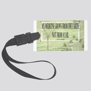 Medicine From The Earth Luggage Tag