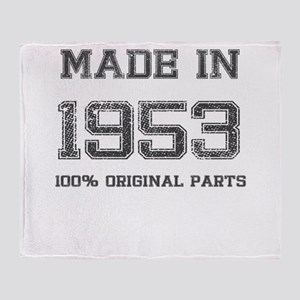 MADE IN 1953 100 PERCENT ORIGINAL PARTS Throw Blan