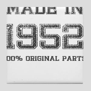 MADE IN 1952 100 PERCENT ORIGINAL PARTS Tile Coast