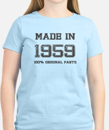 MADE IN 1959 100 PERCENT ORIGINAL PARTS T-Shirt