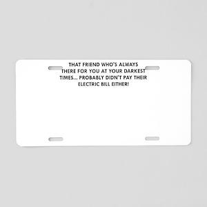 THAT FRIEND Aluminum License Plate