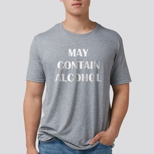 May Contain Alcohol Mens Tri-blend T-Shirt