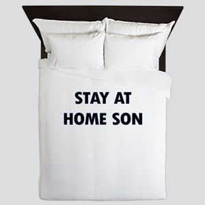 STAY AT HOME SON Queen Duvet