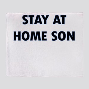 STAY AT HOME SON Throw Blanket