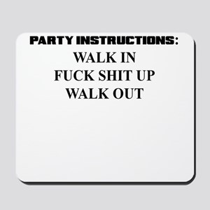 PARTY INSTRUCTIONS Mousepad