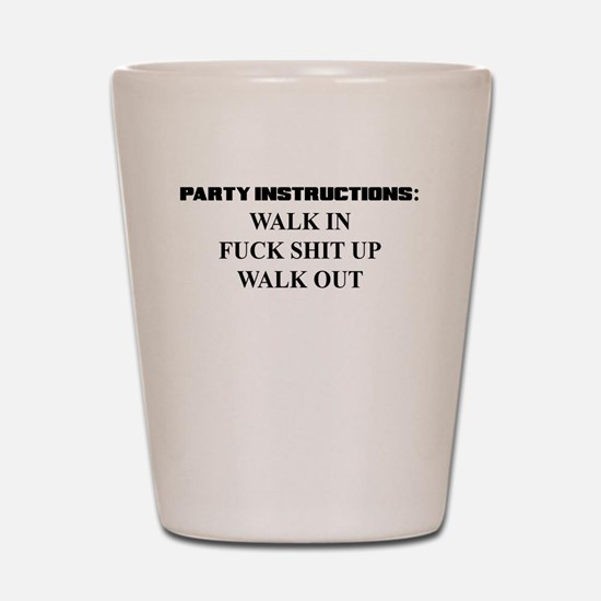 PARTY INSTRUCTIONS Shot Glass