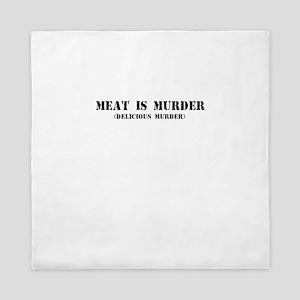 MEAT IS MURDER DELICIOUS MURDER Queen Duvet