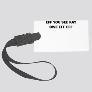 EFF YOU SEE KAY OWE EFF EFF Luggage Tag