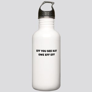 EFF YOU SEE KAY OWE EFF EFF Water Bottle