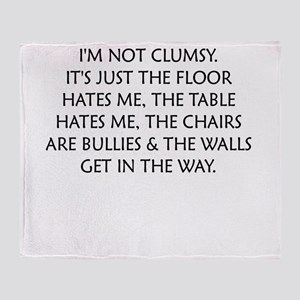 IM NOT CLUMSY Throw Blanket