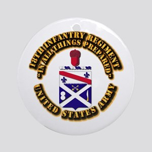 COA - 18th Infantry Regiment Ornament (Round)