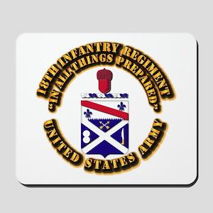 COA - 18th Infantry Regiment Mousepad